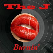 Play & Download Burnin' by J. | Napster