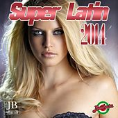 Play & Download Super Latin 2014 by Various Artists | Napster