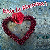 Play & Download Viva la Mamma by Various Artists | Napster