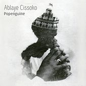 Play & Download Popenguine by Ablaye Cissoko | Napster