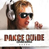 Dance Guide Cover Songs by Various Artists