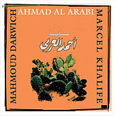 Play & Download Ahmad Al Arabi by Marcel Khalife | Napster