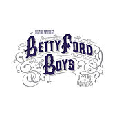 Uppers / Downers by Betty Ford Boys