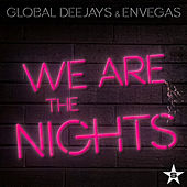 Play & Download We Are the Nights (Remixes) by Global Deejays | Napster