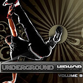 Play & Download Underground Hip Hop Vol 9 by Various Artists | Napster