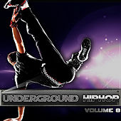 Play & Download Underground Hip Hop Vol 8 by Various Artists | Napster