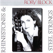 Rhinestones & Steel Strings by Rory Block