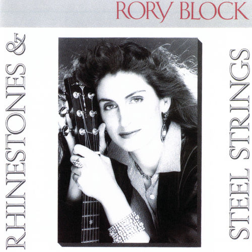 Play & Download Rhinestones & Steel Strings by Rory Block | Napster