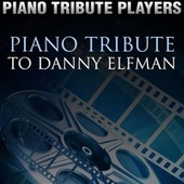 Piano Tribute to Danny Elfman by Piano Tribute Players