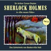 Die neuen Fälle - Fall 15: Das Geheimnis von Baskerville Hall von Sherlock Holmes