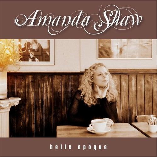 Belle Epoque by Amanda Shaw
