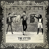 Play & Download Wicked Will by The Ettes | Napster