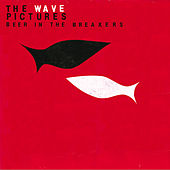 Play & Download Beer in the Breakers by The Wave Pictures | Napster