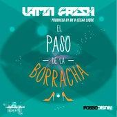 Play & Download El Paso De La Borracha by Latin Fresh | Napster