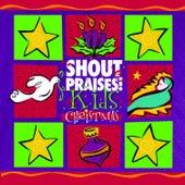 Shout Praises Kids Christmas by Shout Praises! Kids