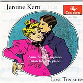 Play & Download Jerome Kern: Lost Treasures by Anne Sciolla | Napster
