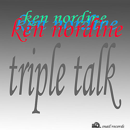 Play & Download Triple Talk by Ken Nordine | Napster