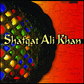 Shafqat Ali Khan by Shafqat Ali Khan