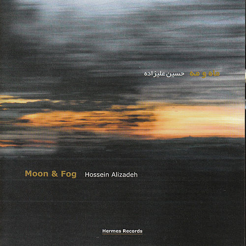 Play & Download Moon & Fog by Hossein Alizadeh | Napster