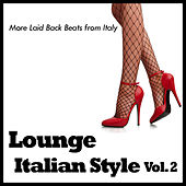Lounge Italian Style Vol. 2 by Various Artists