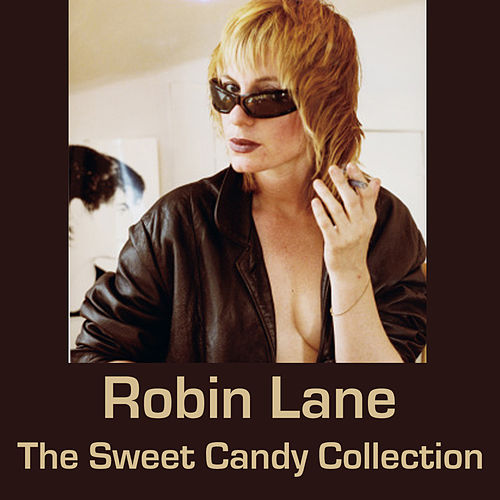 Play & Download The Sweet Candy Collection by Robin Lane | Napster