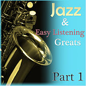 Jazz & Easylistening Greats Part 1 von Various Artists