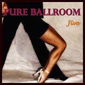 Play & Download Pure Ballroom - Jive by Andy Fortuna | Napster