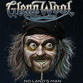 Play & Download No Land's Man by Glenn Wool | Napster