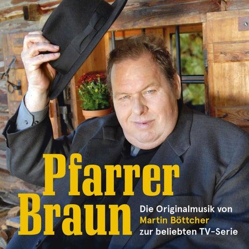Play & Download Böttcher: Pfarrer Braun by Martin Böttcher | Napster