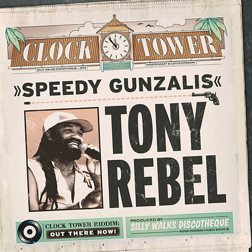 Play & Download Speedy Gunzalis by Tony Rebel | Napster