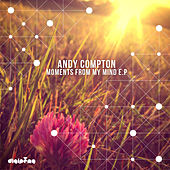 Play & Download Moments from My Mind by Andy Compton | Napster