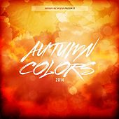 Play & Download Autumn Colors 2014 by Various Artists | Napster