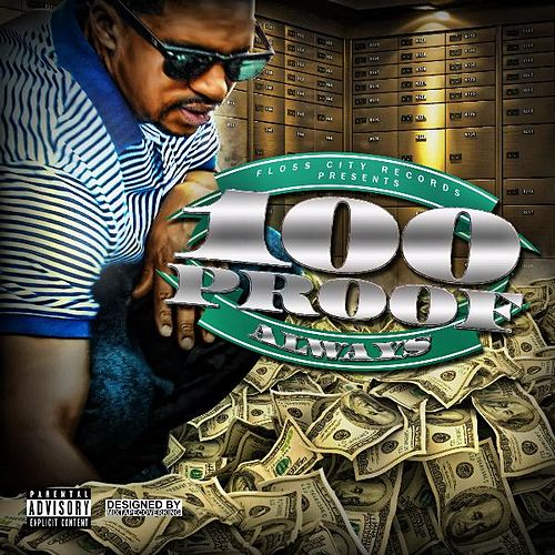 Play & Download Always by 100 Proof (Aged In Soul) | Napster
