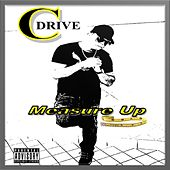 Play & Download Measure Up by CDrive | Napster