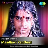 Play & Download Maadhavi Vanthaal (Original Motion Picture Soundtrack) by Various Artists | Napster