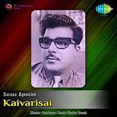 Play & Download Kaivarisai (Original Motion Picture Soundtrack) by S.Janaki | Napster