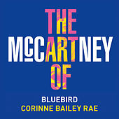 Play & Download Bluebird by Corinne Bailey Rae | Napster