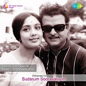 Play & Download Sudarum Sooravaliyum (Original Motion Picture Soundtrack) by Various Artists | Napster
