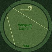 Play & Download Dash by Los Vazquez | Napster