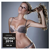 Play & Download Techno 2014, Vol. 26 by Various Artists | Napster