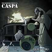 Ave It, Vol. 1 by Caspa