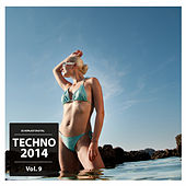 Play & Download Techno 2014, Vol. 9 by Various Artists | Napster