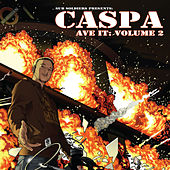 Play & Download Ave It, Vol. 2 by Caspa | Napster