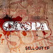 Play & Download Sell Out by Caspa | Napster