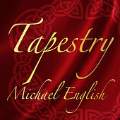 Play & Download Tapestry - Single by Michael English | Napster