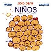 Solo Para Niños by Martin Valverde