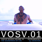 Vosv.01 – Vow of Silence, Vol. 01 – Instrumentals - The Soundtrack of Life -  By: Cognition by Cognition