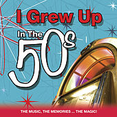 I Grew up in the 50's by Various Artists