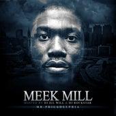 Mr. Philadelphia by Meek Mill