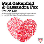 Touch Me by Paul Oakenfold